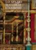 Lo spazio il luogo l'ambito: scenografie del Teatro alla Scala 1947-1983