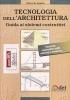 Tecnologia dell'architettura: guida ai sistemi costruttivi