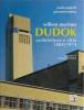 Willem Marinus Dudok: architetture e città 1884-1974