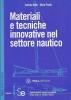 Materiali e tecniche innovative nel settore nautico