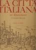 la città italiana nel Rinascimento
