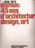 1928-1973 Domus: 45 ans d'architecture design art