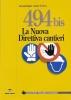 494 bis la nuova direttiva cantieri