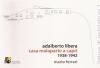 Adalberto Libera: casa Malaparte a Capri 1938-1942