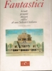 Agostino Fantastici: arredi progetti disegni edifici di uno Schinkel italiano