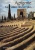 Agrigente: La vallée des Temples