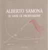 Alberto Samonà: 10 anni di professione