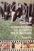 Alimentazione ed alimenti per il bestiame
