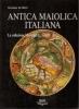 Antica maiolica italiana: La collezione Mortimer L. Schiff