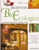 Architettura Bioecologica: costruire secondo natura oggi
