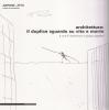Architettura: il duplice sguardo su vita e morte