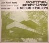 Architettura: interpretazione e sistemi espressivi
