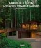 Architettura abitazioni private e natura