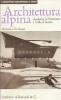 Architettura alpina moderna in Piemonte e Valle d'Aosta