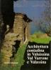 Architettura contadina in Valsassina Val Varrone e Valassina