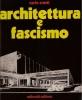 Architettura e fascismo