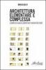 Architettura elementare e complessa