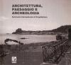 Architettura paesaggio e archeologia