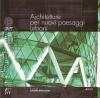 Architetture per nuovi paesaggi urbani