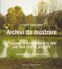 Archivi da mostrare: paesaggi e architetture in rete...