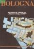 Bologna: immagine urbana e flussi della città