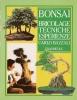 Bonsai: bricolage tecniche esperienze