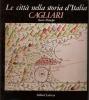Cagliari : le città nella storia d'Italia