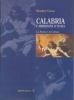Calabria e meridione d'Italia: la storia e la cultura