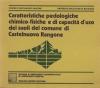 Caratteristiche pedologiche chimico-fisiche e di capacità d'uso dei suoli del comune di Castelnuovo