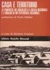 Casa e territorio: le proposte dei socialisti a livello nazionale e l'analisi di un'esperienza regio