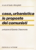 Casa urbanistica le proposte dei comunisti