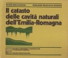Catasto delle cavità naturali dell'Emilia Romagna