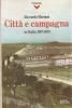 Città e campagna in Italia 1917/1943