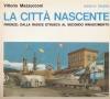 Città nascente: Firenze dalla radice etrusca al secondo Rinascimento