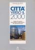Città verso il 2000