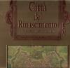 Città del Rinascimento Civitates Orbis Terrarum