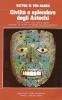Civiltà e splendore degli Aztechi