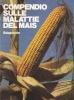 Compendio sulle malattie del mais