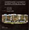 Conservazione o mutamento. un contributo progettuale per la città di Pistoia