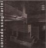 Corrado Scagliarini: spazi costruiti