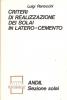 Criteri di realizzazione dei solai in latero-cemento