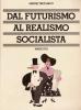 Dal futurismo al realismo socialista