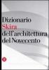 Dizionario Skira dell'architettura del novecento