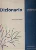 Dizionario critico illustrato delle voci più utili all'architetto moderno