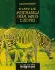 Elementi di anestesia degli animali esotici e selvatici