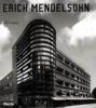 Erich Mendelsohn 1887-1953