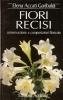 Fiori recisi: conservazione e composizioni floreali