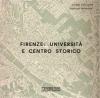 Firenze: università e centro storico