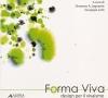 Forma Viva: design per il vivaismo