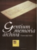 Gentium memoria archiva: il tesoro degli archivi